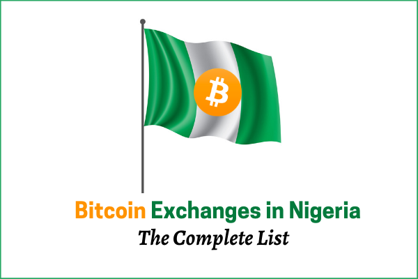 bitcoin exchnages in nigeria the complete list