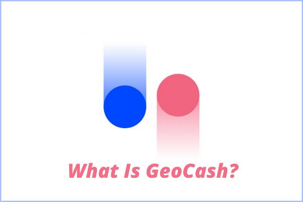 geocash explained